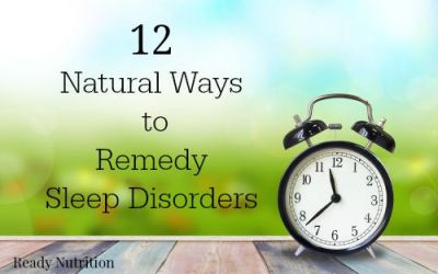 12 Natural Ways to Remedy Sleep Disorders