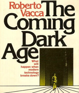Book Review: The Coming Dark Age