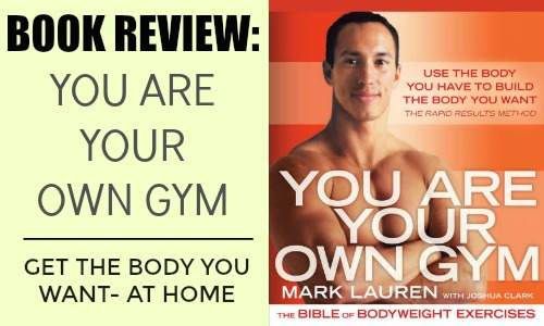 """Book Review: """"You Are Your Own Gym"""""""