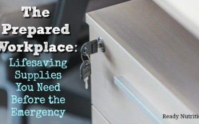 The Prepared Workplace: Lifesaving Supplies You Need Before the Emergency
