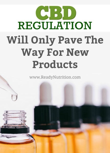 The use of CBD and products containing it have been on the rise, and with that comes government intrusion in the form of regulations. However, regulating the CBD market will only result in the creation of new products.