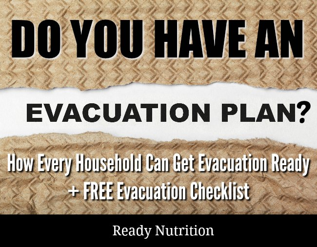 Advance notice is not always given when it comes to evacuations. In certain circumstances, you could be given as little as a few minutes to leave. Would you be ready? Plus, here's a free handout that prints out easily and can be stored in your preparedness binders and/or bug out bag. Take the time and get prepped!