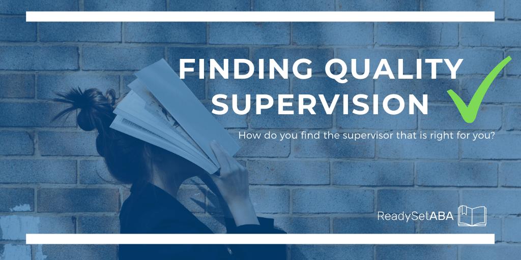 Finding Quality Supervision for BCBA BCBA