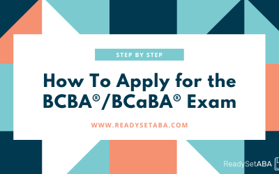 How to Apply for the BCBA® and BCaBA® Exams: A Task Analysis