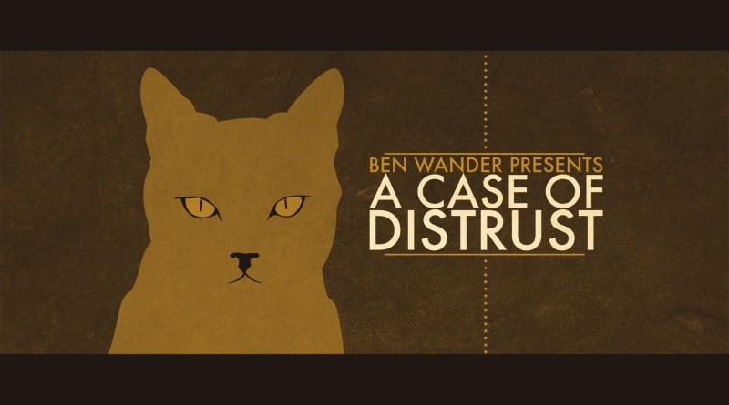 A Case of Distrust - Review