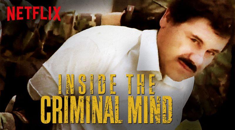 Inside the Criminal Mind - Netflix Original Series - Review