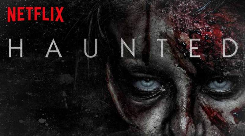 Haunted Netflix Review
