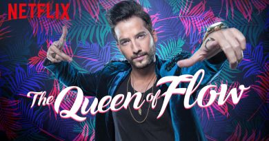 The Queen of Flow - La Reina Del Flow - Netflix Series - Review