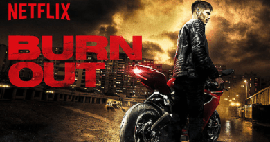 Burn Out Netflix Film Review