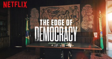 Netflix Documentary The Edge of Democracy