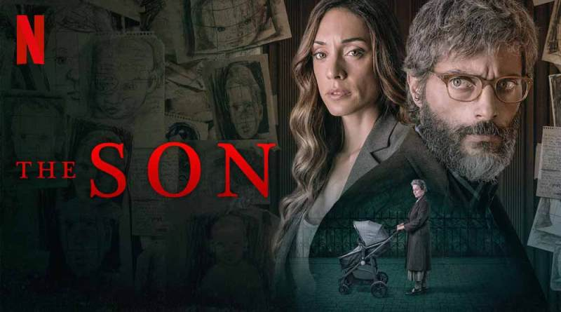 The Son 2019 Netflix Film Review Whose Child Is It Anyway