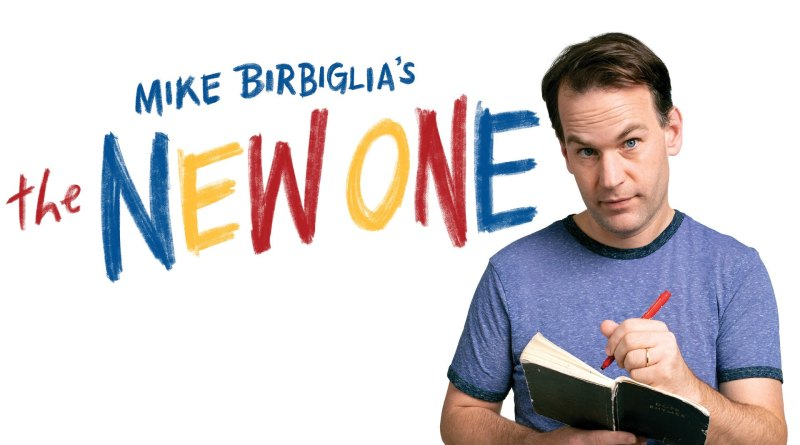 Netflix special Mike Birbiglia: The New One - Netflix Special Stand-up
