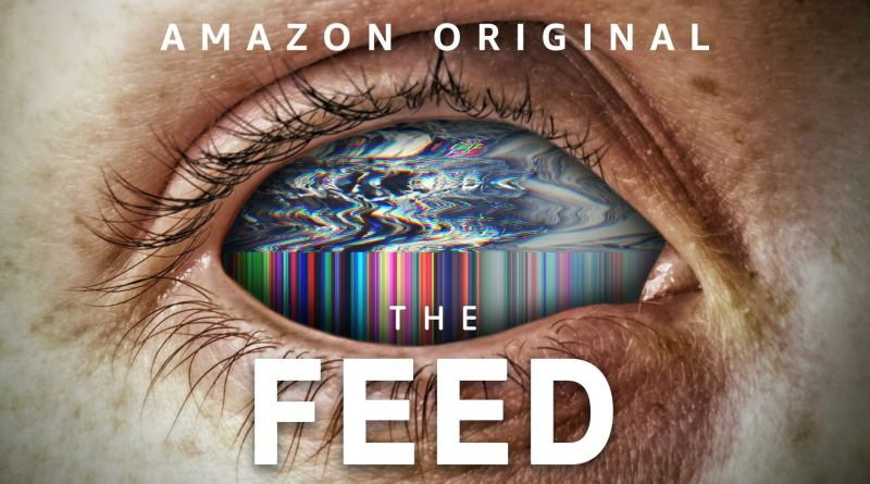 Amazon Series The Feed Season 1