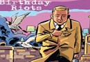 Classic Comic Rereads - The Birthday Riots