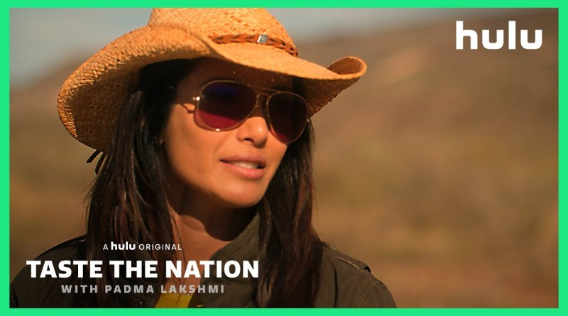 Taste The Nation with Padma Lakshmi season 1 - hulu series