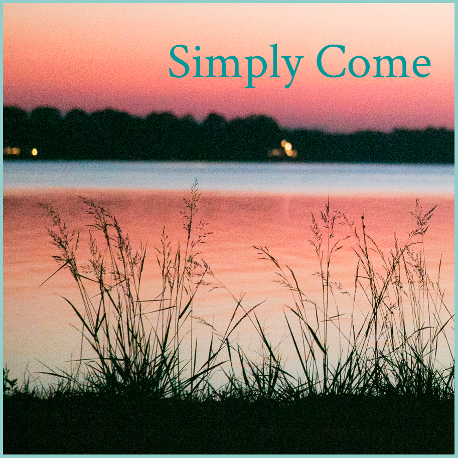 Simply Come