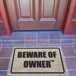 Door Mat - BEWARE OF OWNER™ - Premium Quality-0