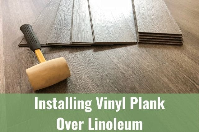 put vinyl planks over linoleum
