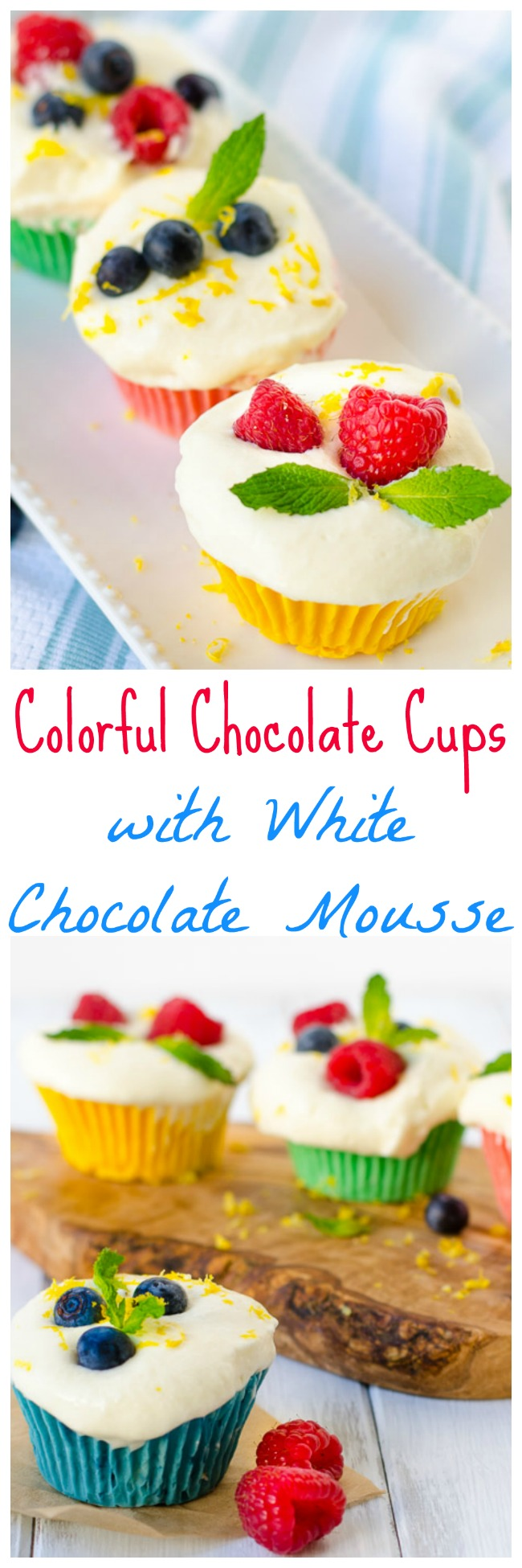 Colorful Chocolate Cups with White Chocolate Mouse