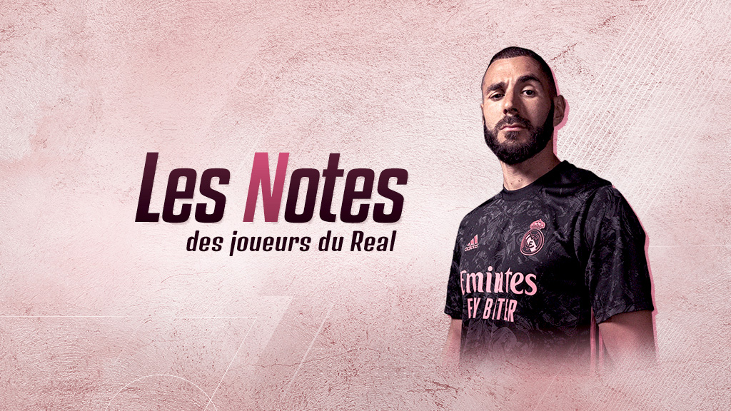 Notes : Real Madrid - Elche - Real France