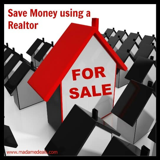 Save Money using a Realtor