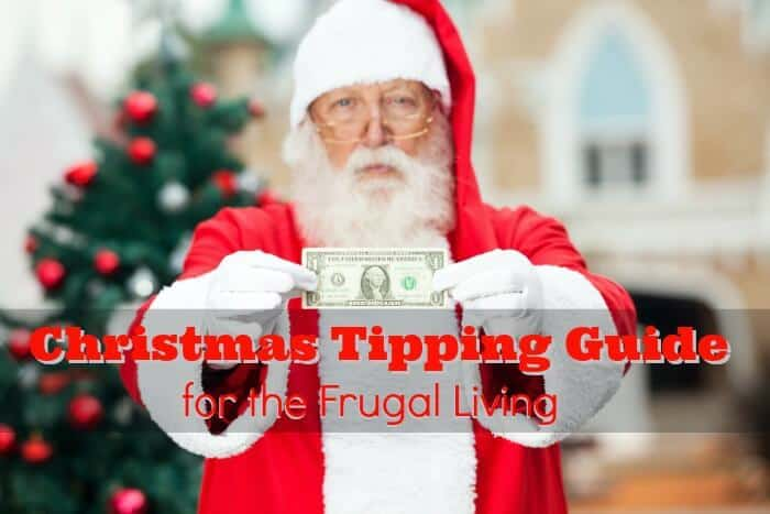 Frugal living Tip: Christmas Tipping Guide
