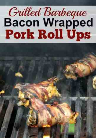 Grilled barbeque bacon wrapped pork roll ups; add them to your list of pork dinner ideas to try this summer.