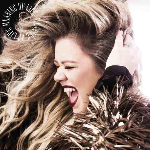 Kelly Clarkson Meaning of Life Album