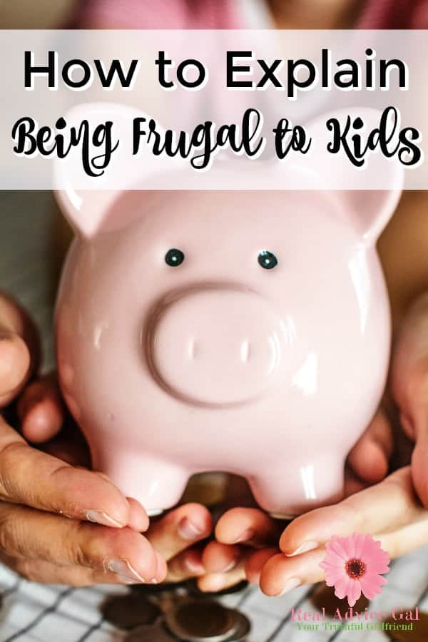 Read my tips on how you can explain being frugal to your kids.
