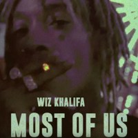 VIDEO: Wiz Khalifa - Most of Us