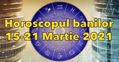 Horoscopul banilor 15-21 Martie 2021. Previziuni complete. Capricornii și Vărsătorii vor atrage o mulțime de bani, iar Peștii se bucură de o noutate bombă pe plan financiar
