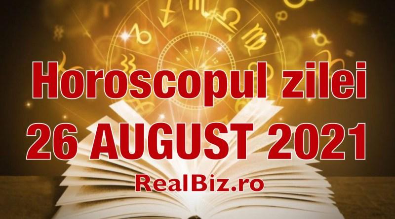 Horoscop 26 august 2021. Previziuni complete. Peștii și Vărsătorii vor avea o zi mai dificilă, iar Berbecii au o zi cu suișuri și coborâșuri