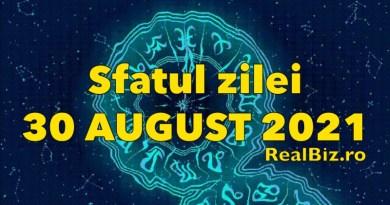 Sfatul zilei 30 august 2021. Săgetătorii și Scorpionii trebuie să deschidă bine ochii, iar Capricornii trebuie să realizeze că…