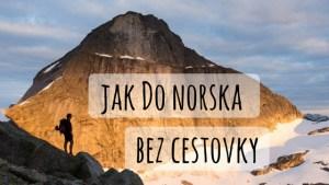 Jak do Norska bez cestovky nadpis