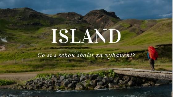 Vybavení na Island: Co si sebou zabalit a co raději ne?