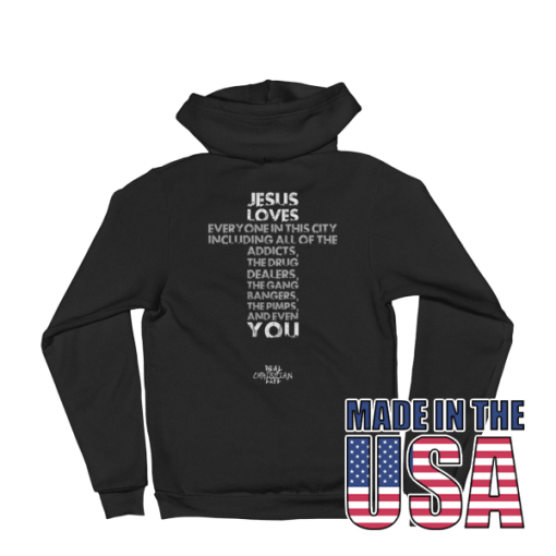 Jesus Loves You Hoodie Made In The USA