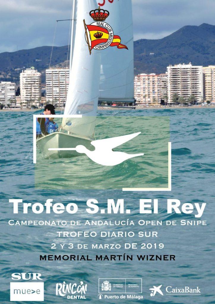 Trofeo Su Majestad El Rey: Campeonato de Andalucía de Clase Snipe, Memorial Martín Wizner y Trofeo Diario Sur
