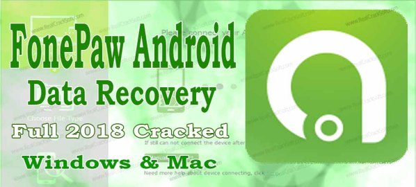 FonePaw Android Data Recovery Crack Cover Image