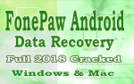 FonePaw Android Data Recovery Crack & Latest 2018 Setup [Windows + Mac]