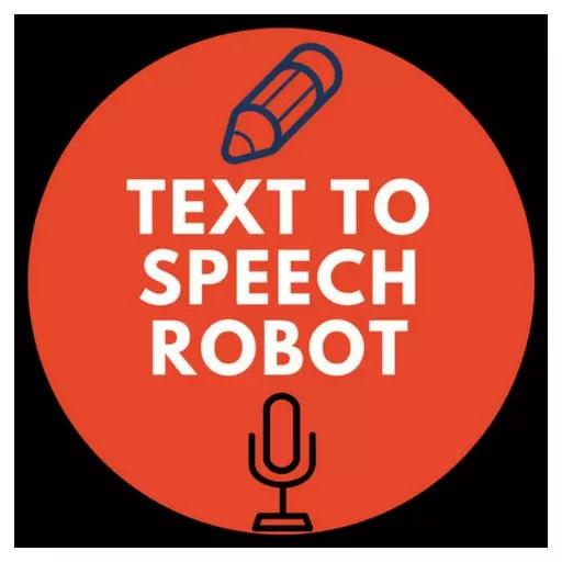 Text to speech robot
