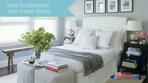 How To Decorate Your Guest Room