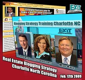 Real Estate Blogging Strategy - Charlotte North Carolina Thursday February 19th, 2009