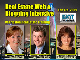 Real Estate Web & Blogging Intensive - Charleston Real Estate Training Wed February 4th, 2009