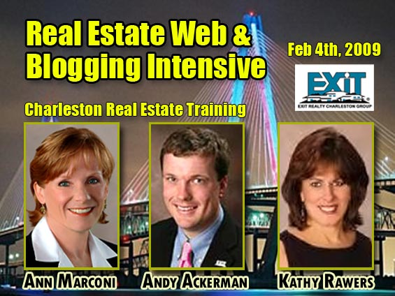 Real Estate Web & Blogging Intensive - Charleston Real Estate Training Wed Feb 4th, 2009.