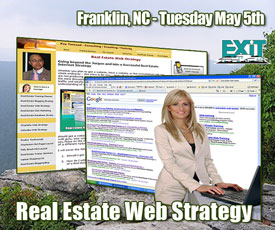 Franklin NC Real Estate Web Strategy Training - Tuesday May 5th, 2009