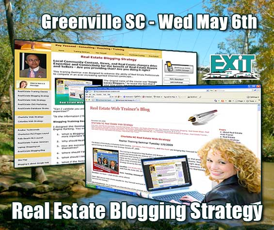 Greenville SC Real Estate Blogging Strategy Training Wednesday May 6th, 2009