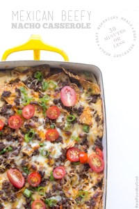 Beefy Nacho Casserole by Real Food by Dad