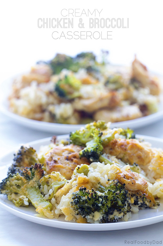 Creamy Chicken and Broccoli Casserole ~ See how to make this classic without a can of condense soup | Real Food by Dad