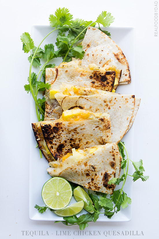 Tequila Lime Chicken Quesadilla via Real Food by Dad