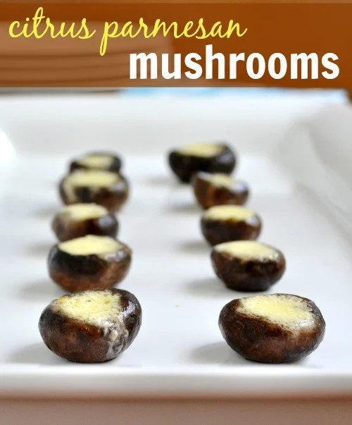 These Citrus Parmesan Mushrooms are addictive! Great appetizer for holiday entertaining or any time of year. Recipe from Real Food Real Deals.